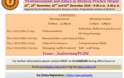 A four day workshop on 'Professionalism and Ethics in Medical Practice Strand