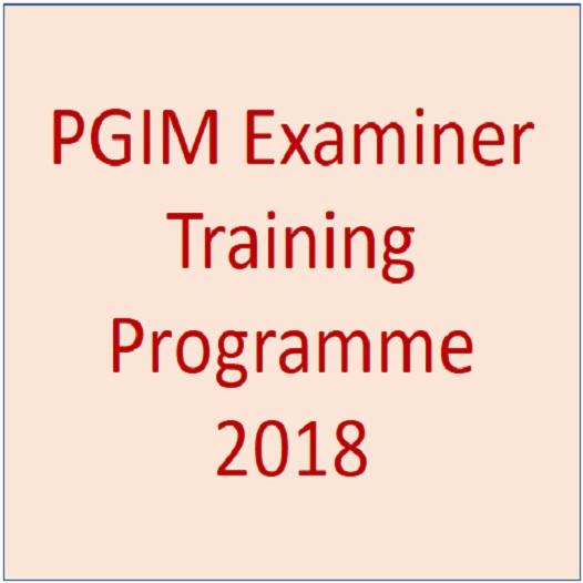 PGIM Examiner Training Programme – 2018