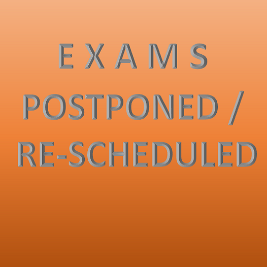 All Examinations postponed
