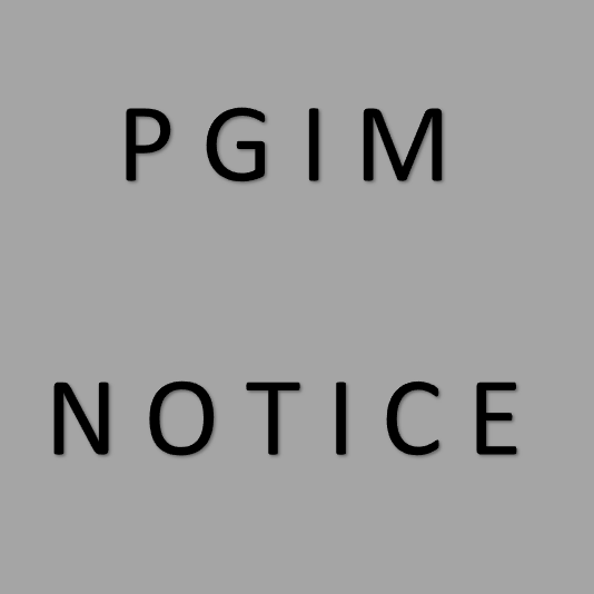 NOTICE To: All Boards of Study/Specialty Boards and all PGIM trainees
