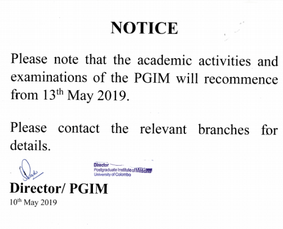 academic activities and examinations of the PGIM will recommence from 13th  May 2019.