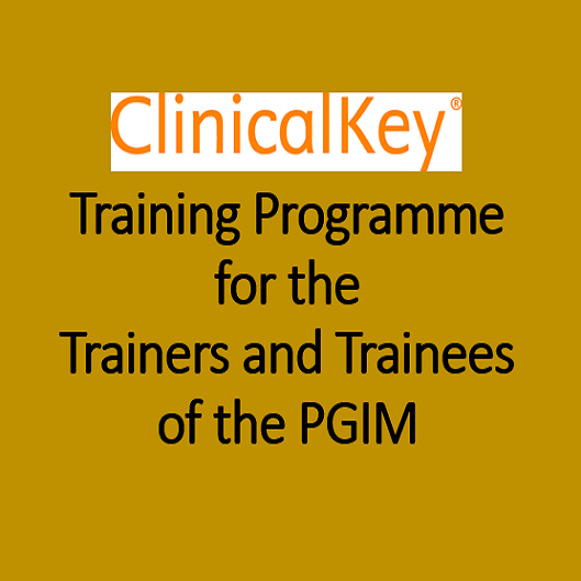 ClinicalKey Training Programme for the Trainers and Trainees of the PGIM